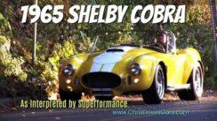 Superformance Shelby Cobra Replica Test Drive