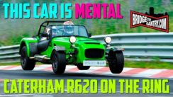 Caterham R620 Development Car on the Nürburgring