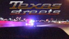 Texas Street Racing & Ducking the Cops