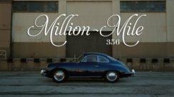 The Million-Mile Porsche 356