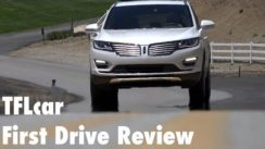 2015 Lincoln MKC First Drive Review: Is Lincoln Back?