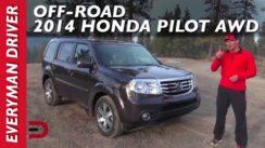 2014 Honda Pilot 4WD Off-Road Review