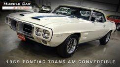 Muscle Car: 1969 Pontiac Trans Am Convertible