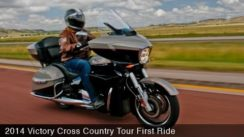 2014 Victory Cross Country Tour First Ride
