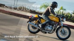 2015 Royal Enfield Continental GT Classic Bike Shootout