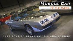1979 Pontiac Trans Am 10th Anniversary Edition Car